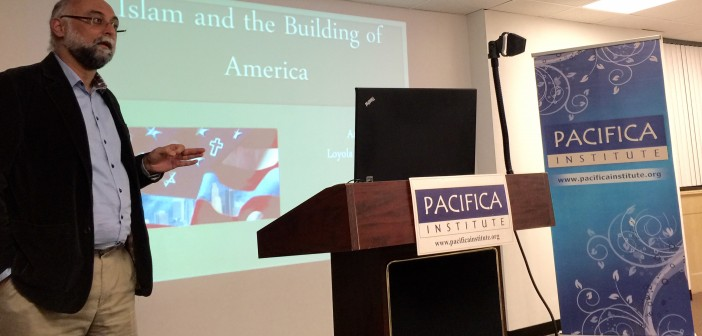 Pacifica Institute Lecture on Islam and the Building of America